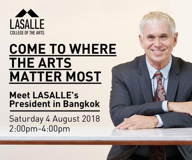 โอกาสสำคัญสำหรับผู้ที่สนใจเรียนต่อด้านศิลปะทุกสาขา  ในการพูดคุยกับ LASALLE College of the Arts ที่เมืองไทย